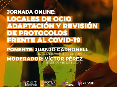 JORNADA ONLINE LOCALES DE OCIO: ADAPTACIÓN Y REVISIÓN DE PROTOCOLOS FRENTE AL COVID