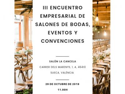 III ENCUENTRO EMPRESARIAL DE SALONES DE BODAS, EVENTOS Y CONVENCIONES