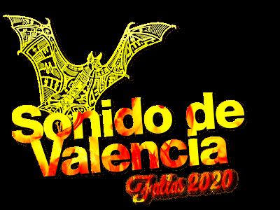 SONIDO DE VALENCIA, FALLAS 2020
